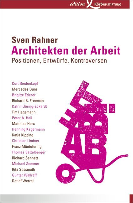Architekten der Arbeit als Buch von Sven Rahner