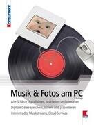 Musik und Fotos am PC