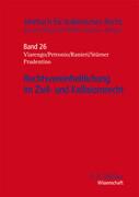 Rechtsvereinheitlichung im Zivil- und Kollisionsrecht