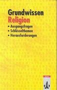 Grundwissen Religion