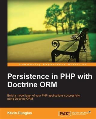 Persistence in PHP with Doctrine ORM als eBook ...