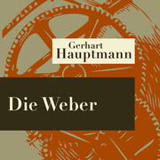 Die Weber - Hörspiel