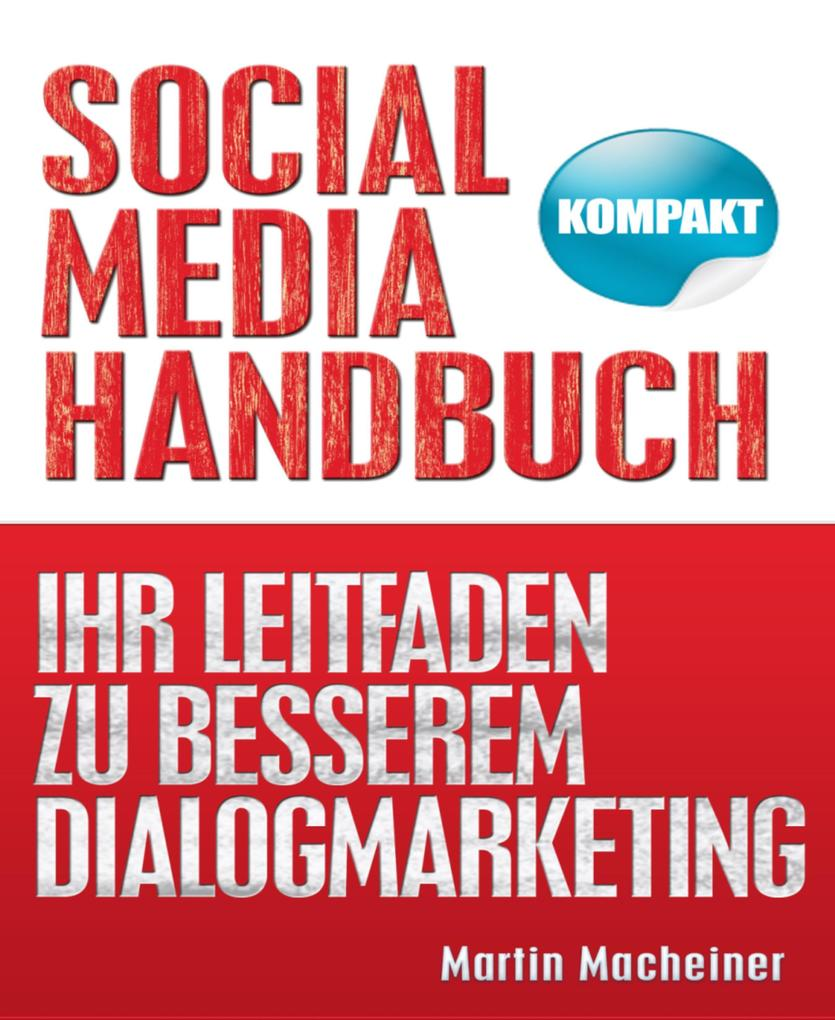 Social Media Handbuch - Kompakt als eBook Downl...