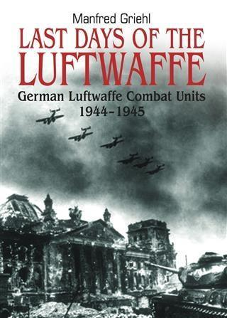 Last Days of the Luftwaffe als eBook Download v...