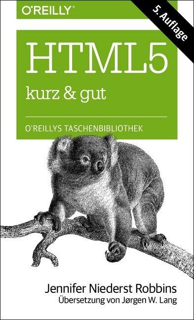 HTML5 - kurz & gut als Buch von Jennifer Nieder...
