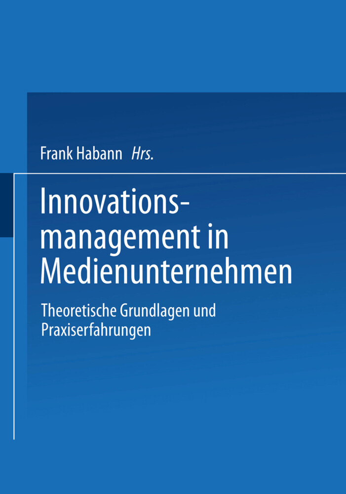Innovationsmanagement in Medienunternehmen als Buch