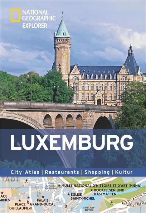National Geographic Explorer Luxemburg als Buch...