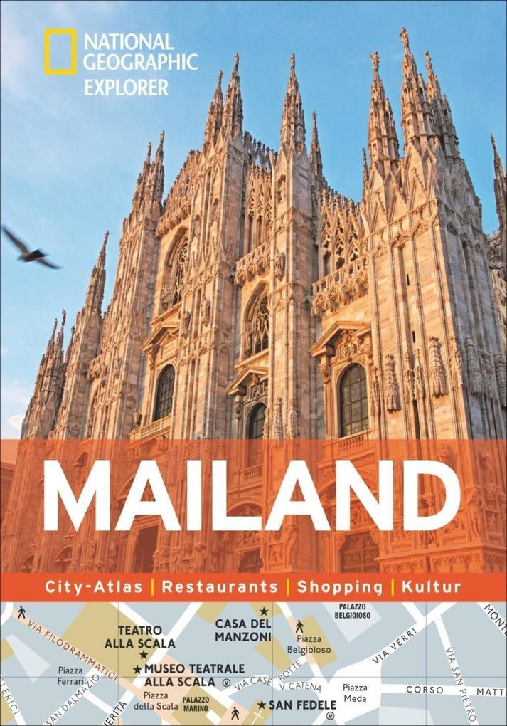 National Geographic Explorer Mailand als Buch von
