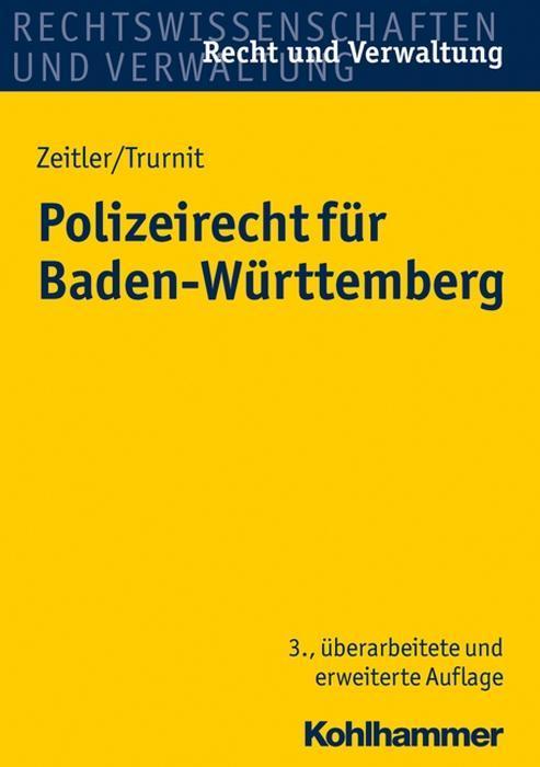 Polizeirecht für Baden-Württemberg als Buch von...