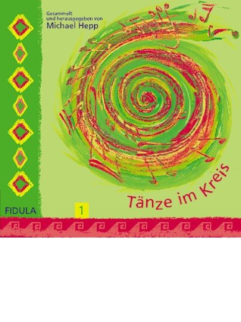 Tänze im Kreis 1. CD