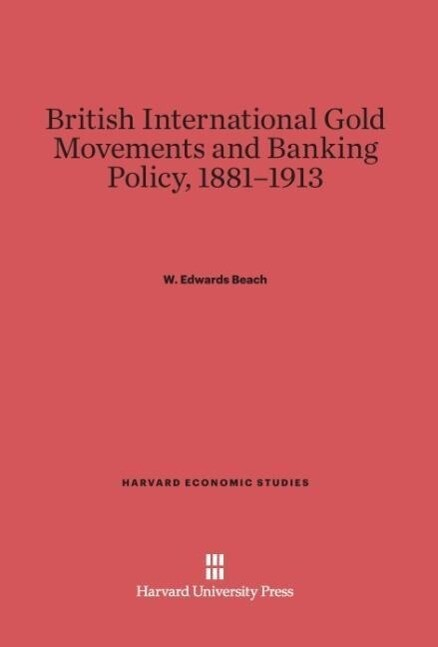 British International Gold Movements and Bankin...