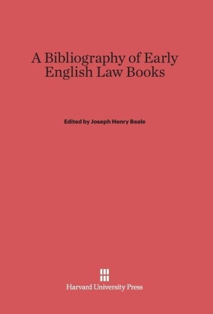 A Bibliography of Early English Law Books als B...