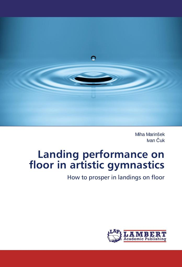 Landing performance on floor in artistic gymnas...