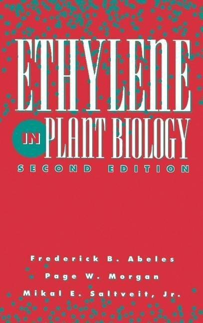 Ethylene in Plant Biology als Buch