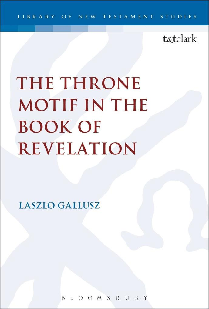 Throne Motif in the Book of Revelation als eBoo...