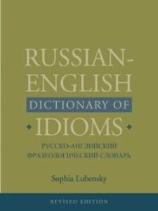 Russian-English Dictionary of Idioms als eBook ...