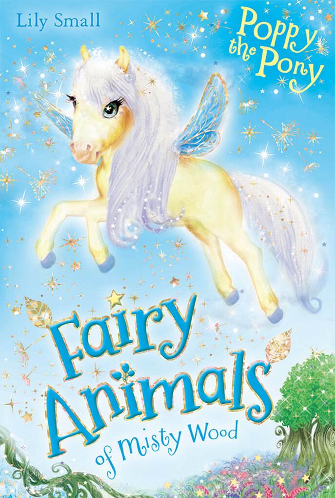 Poppy the Pony als eBook Download von Lily Small