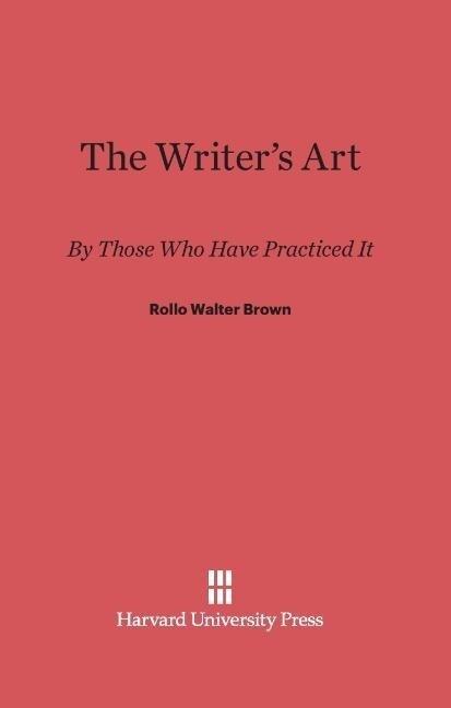 The Writer's Art als Buch (gebunden)