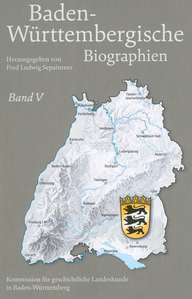 Baden-Württembergische Biographien. Band 05 als...