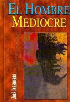 El Hombre Mediocre als Buch (gebunden)