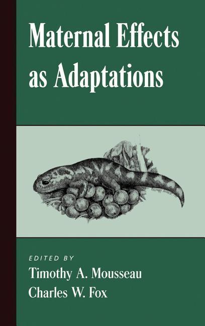 Maternal Effects as Adaptations als Buch