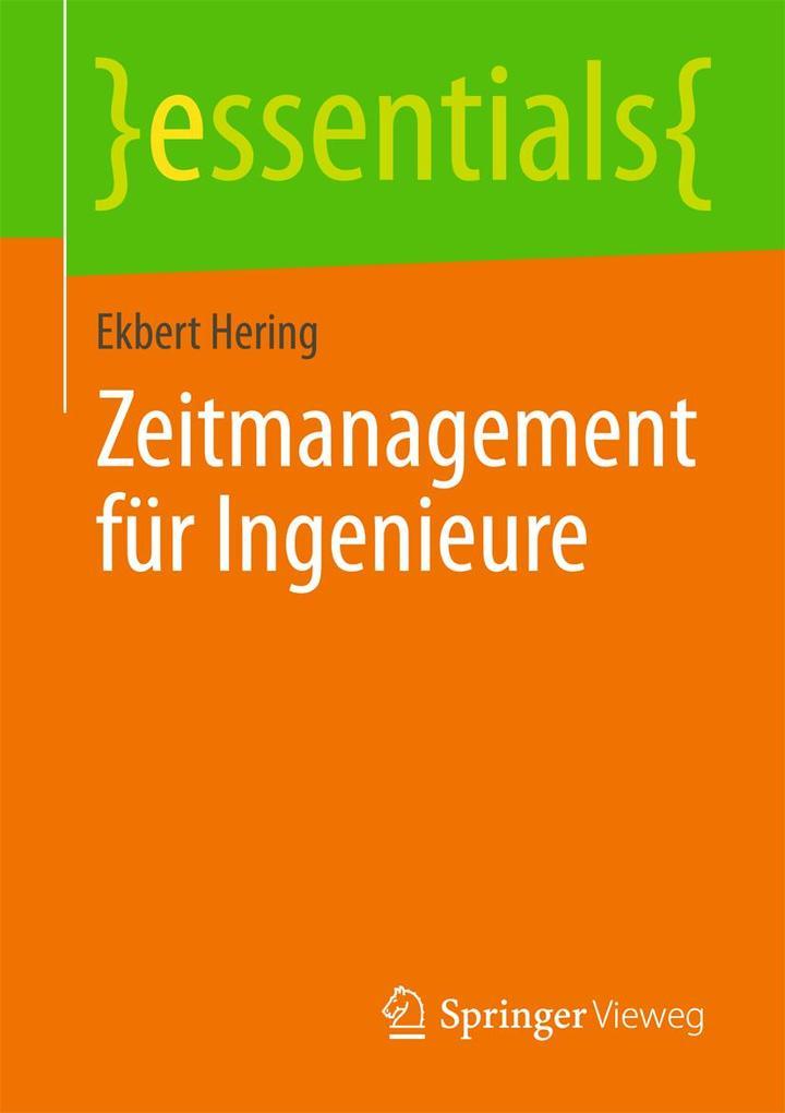 Zeitmanagement für Ingenieure als Buch von Ekbe...