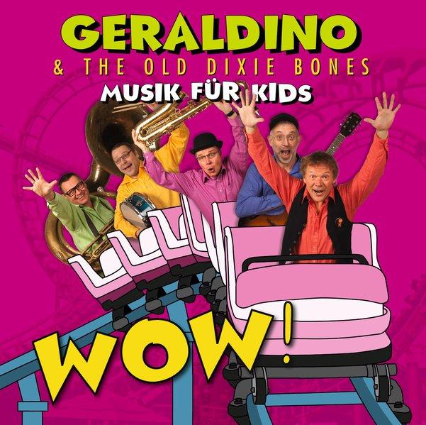 WOW! - Musik für Kids als Hörbuch CD von Geraldino