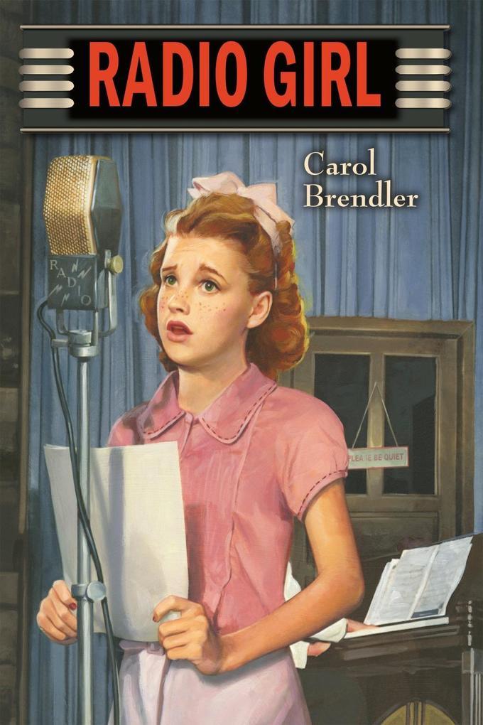 Radio Girl als eBook Download von Carol Brendler
