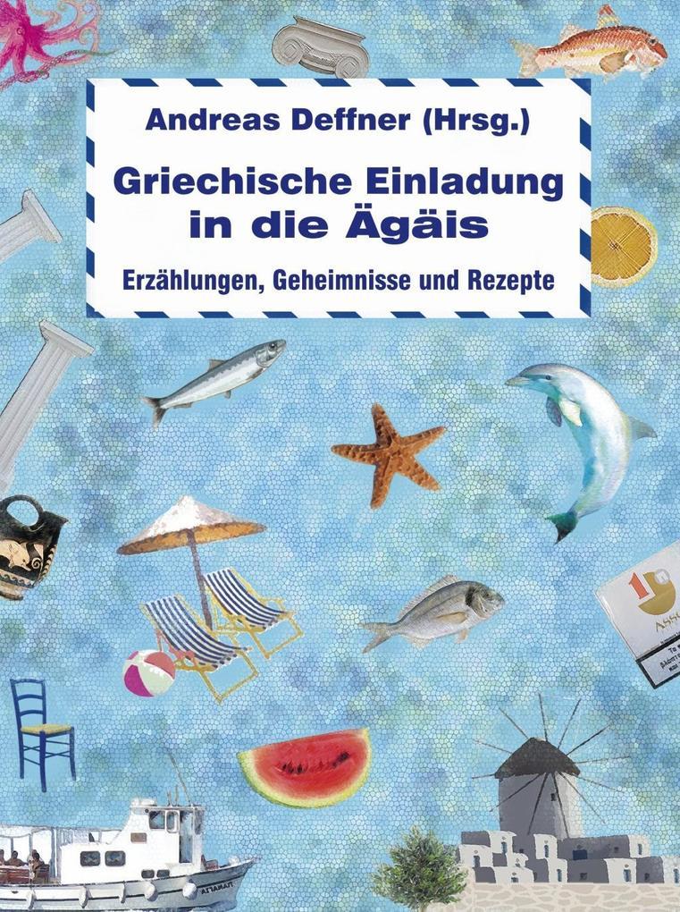 Griechische Einladung in die Ägäis als Buch von