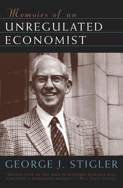 Memoirs of an Unregulated Economist als Taschenbuch