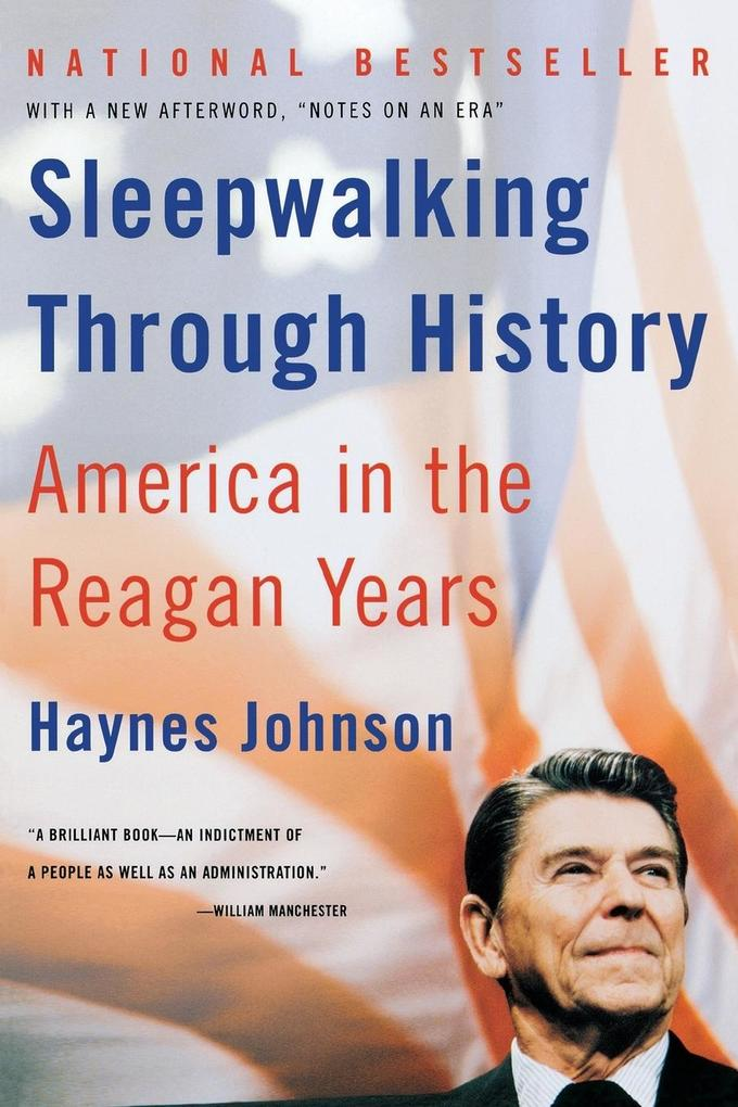 Sleepwalking Through History: America in the Reagan Years als Buch