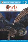 Owls: Birds of the Night