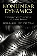 Nonlinear Dynamics: Exploration Through Normal Forms