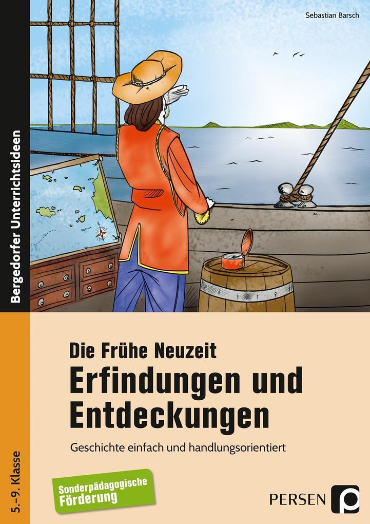 Die Frühe Neuzeit: Erfindungen und Entdeckungen...