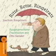 Ritze, Rotze, Ringelratz