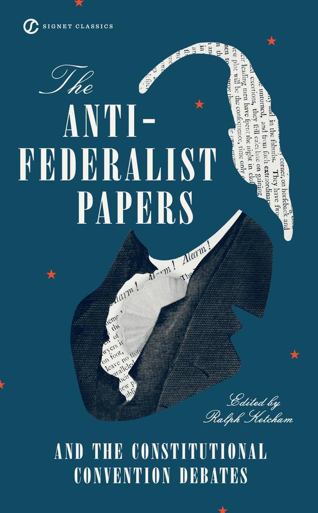 The Anti Federalist Papers als Taschenbuch