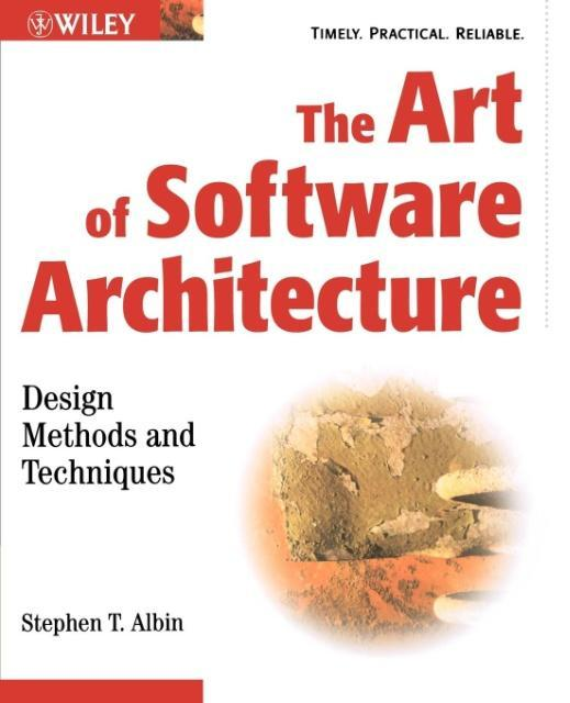 The Art of Software Architecture: Design Methods and Techniques als Buch
