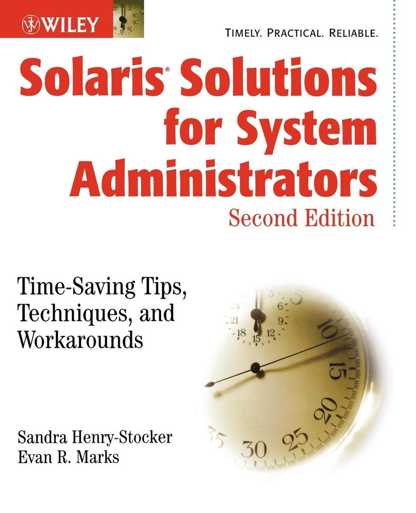 Solaris Solutions for System Administrators: Time-Saving Tips, Techniques, and Workarounds als Buch