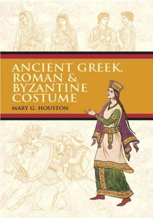 Ancient Greek, Roman & Byzantine Costume als Taschenbuch