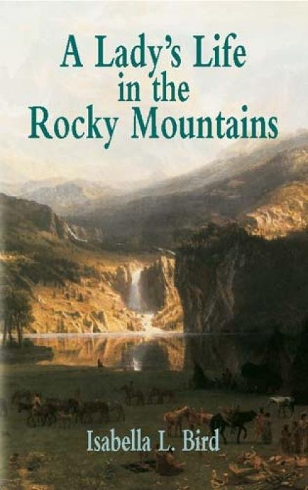 A Lady's Life in the Rocky Mountains als Taschenbuch