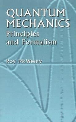 Quantum Mechanics: Principles and Formalism als Taschenbuch