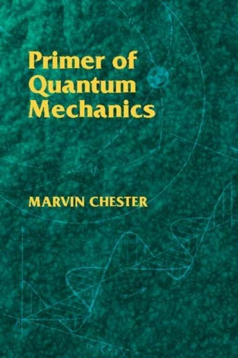 Primer of Quantum Mechanics als Taschenbuch