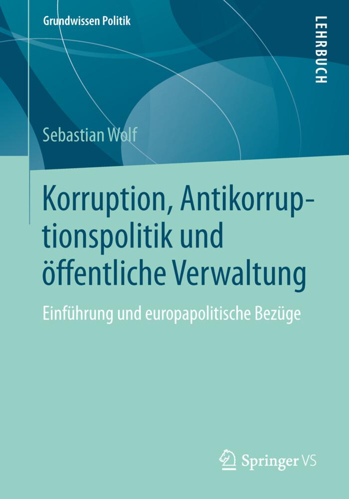 Korruption, Antikorruptionspolitik und öffentliche Verwaltung als Buch (kartoniert)
