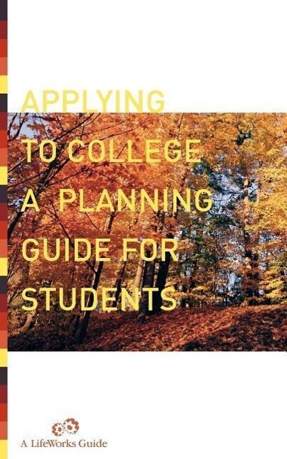 Applying to College: A Planning Guide for Students als Taschenbuch