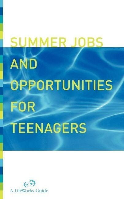 Summer Jobs and Opportunities for Teenagers als Taschenbuch