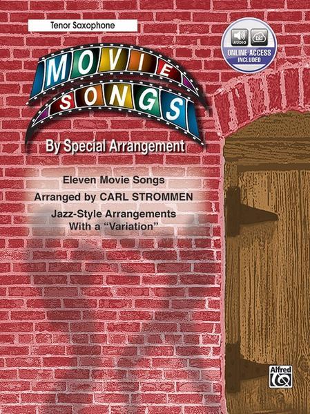 "Movie Songs by Special Arrangement (Jazz-Style Arrangements with a ""Variation""): Tenor Saxophone, Book & CD als Taschenbuch"