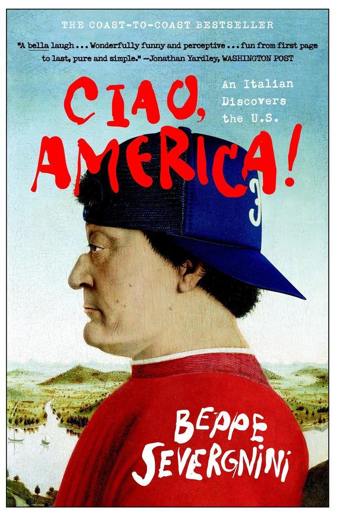 Ciao, America!: An Italian Discovers the U.S. als Taschenbuch