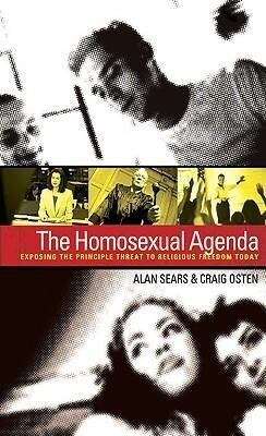 The Homosexual Agenda: Exposing the Principal Threat to Religious Freedom Today als Taschenbuch