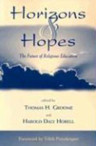 Horizons & Hopes: The Future of Religious Education als Taschenbuch