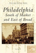 Philadelphia: South of Market and East of Broad